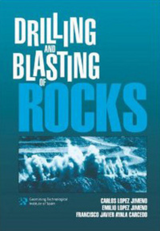 Book | Drilling and Blasting of Rocks // book_drilling_blasting_rocks.jpg (123 K)
